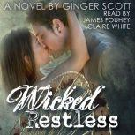 Wicked Restless, Ginger Scott