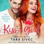 Kiss the Girl, Tara Sivec