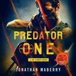 Predator One A Joe Ledger Novel, Jonathan Maberry