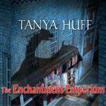 The Enchantment Emporium, Tanya Huff