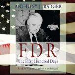 FDR The First Hundred Days, Anthony J. Badger