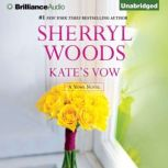 Kate's Vow, Sherryl Woods