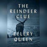 The Reindeer Clue, Ellery Queen