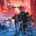 HALO: Bad Blood, Matt Forbeck