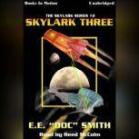 Skylark Three, E.E. Doc Smith