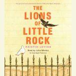 The Lions of Little Rock, Kristin Levine