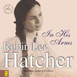 In His Arms, Robin Lee Hatcher