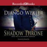 The Shadow Throne, Django Wexler