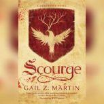 Scourge, Gail Z. Martin