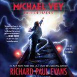 Michael Vey 6 Fall of Hades, Richard Paul Evans