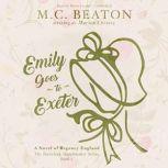 Emily Goes to Exeter, M. C. Beaton