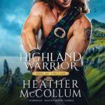 Highland Warrior, Heather McCollum
