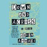 Down and Across, Arvin Ahmadi