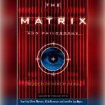 The Matrix and Philosophy, William Irwin