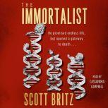 The Immortalist A Sci-Fi Thiriller, Scott Britz