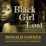 Black Girl Lost, Donald Goines