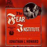 The Fear Institute, Jonathan L. Howard