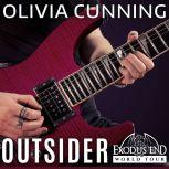 Outsider, Olivia Cunning