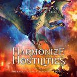Harmonize Hostilities, Sarah Noffke/Michael Anderle