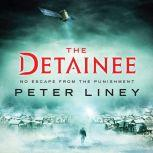 The Detainee, Peter Liney