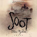 Soot A Novel, Dan Vyleta