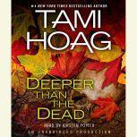 Deeper Than the Dead, Tami Hoag