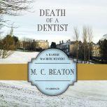 Death of a Dentist, M. C. Beaton