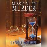 Mission to Murder, Lynn Cahoon