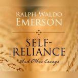 Self-Reliance, Ralph Waldo Emerson