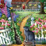 A Familiar Tail, Delia James