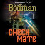 Checkmate, Karna Small Bodman