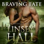 Braving Fate, Linsey Hall