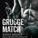Grudge Match, Jessica Gadziala