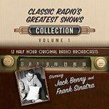 Classic Radio's Greatest Shows, Collection 1, Black Eye Entertainment