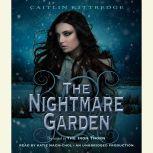 The Nightmare Garden: The Iron Codex Book Two, Caitlin Kittredge
