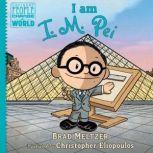 I am I. M. Pei, Brad Meltzer