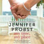 Any Time, Any Place, Jennifer Probst