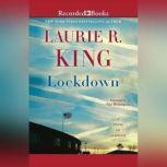 Lockdown A Novel of Suspense, Laurie R. King