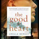 The Good at Heart, Ursula Werner