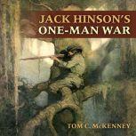 Jack Hinson's One-Man War, Tom C. McKenney