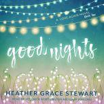 Good Nights A Love Again Novel, Heather Grace Stewart