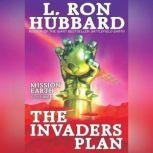 The Invaders Plan, L. Ron Hubbard