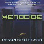 Xenocide Volume Three of the Ender Quartet, Orson Scott Card