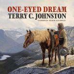 One-Eyed Dream, Terry C. Johnston