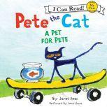 Pete the Cat: A Pet for Pete, James Dean