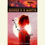 Dying of the Light, George R. R. Martin