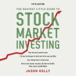The Neatest Little Guide to Stock Market Investing Fifth Edition, Jason Kelly