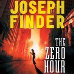 The Zero Hour, Joseph Finder