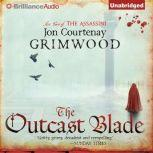 The Outcast Blade Act Two of the Assassini, Jon Courtenay Grimwood