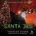 Santa 365 A Chet and Bernie Mystery eShort Story, Spencer Quinn